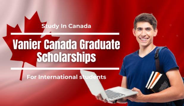 Vanier Canada Graduate Scholarships 2021 in Canada (Fully ...